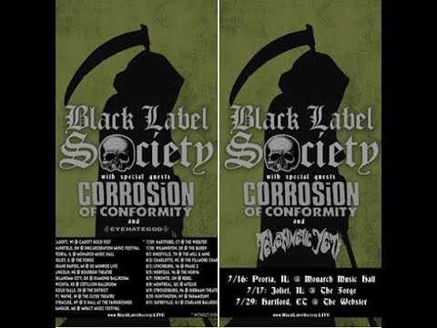 Black Label Society and Corrosion Of Conformity tour 2nd leg w/ Eyehategod/Telekinetic Yeti