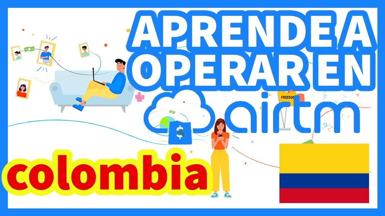 ✅AIRTM COLOMBIA DESDE CERO📶 PARA PRINCIPIANTES 🚨BACK OFFICE GANA DINERO POR COMISIONES 🤑