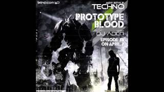 Art Style : Techno | Prototype Blood With DJ Áder | Episode 12