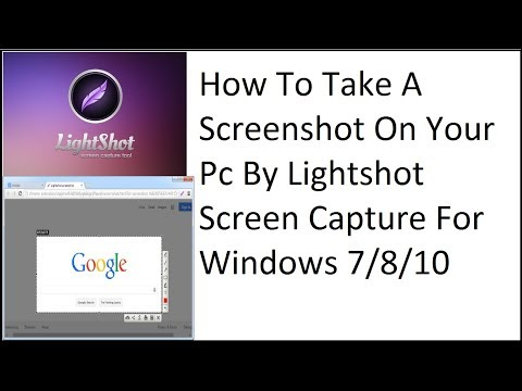 How To Take A Screenshot On Your Pc By Lightshot Screen Capture for