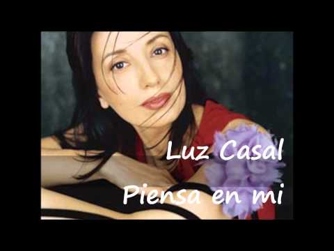 Luz Casal - Piensa en mi