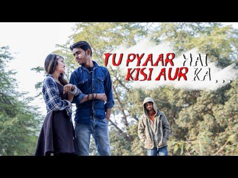 Tu Pyar Hai  Kisi Aur Ka | Heart Touching Love Story |cover By Vicky Sha And Farhan Khan