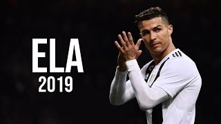 Cristiano Ronaldo • Ela (Reynmen) • 2019