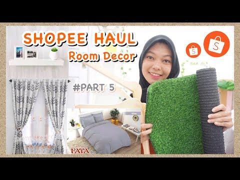 #Part5 - Shopee Haul Room Decor - Yeaaiyyy Semua Perlengkapan Dekorasi Kamarnya Udah 100%