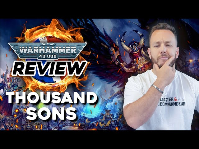 REVIEW CODEX THOUSAND SONS FR - Warhammer 40.000