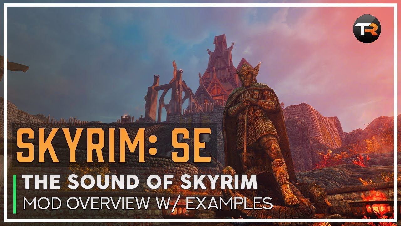 The Sounds of Skyrim on Xbox One - Skyrim Mods - YouTube