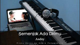 Semenjak Ada Dirimu - Andity   Piano Cover by Andre Panggabean