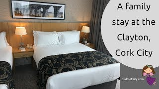 A Family Stay at the Clayton, Cork City
