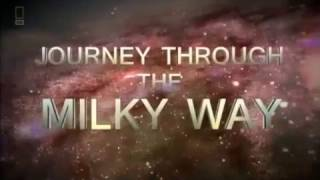 National Geographic Journey Through the Milky Way