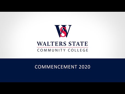 Walters State Community College - Virtual Commencement - Fall 2020