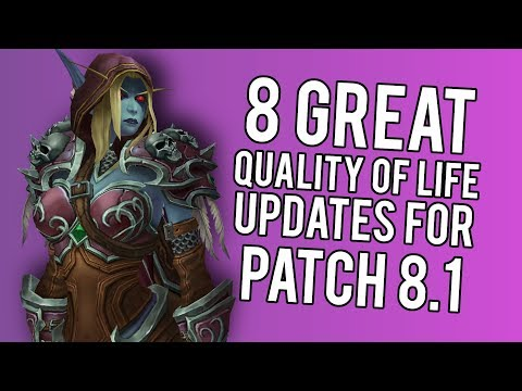 8 GREAT Changes Coming In Patch 8.1 -  WoW: Battle For Azeroth 8.0.1