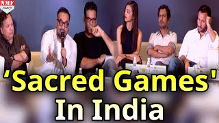 Bollywood Celebs At Press Conference Of NETFLIX : 'Sacred Games