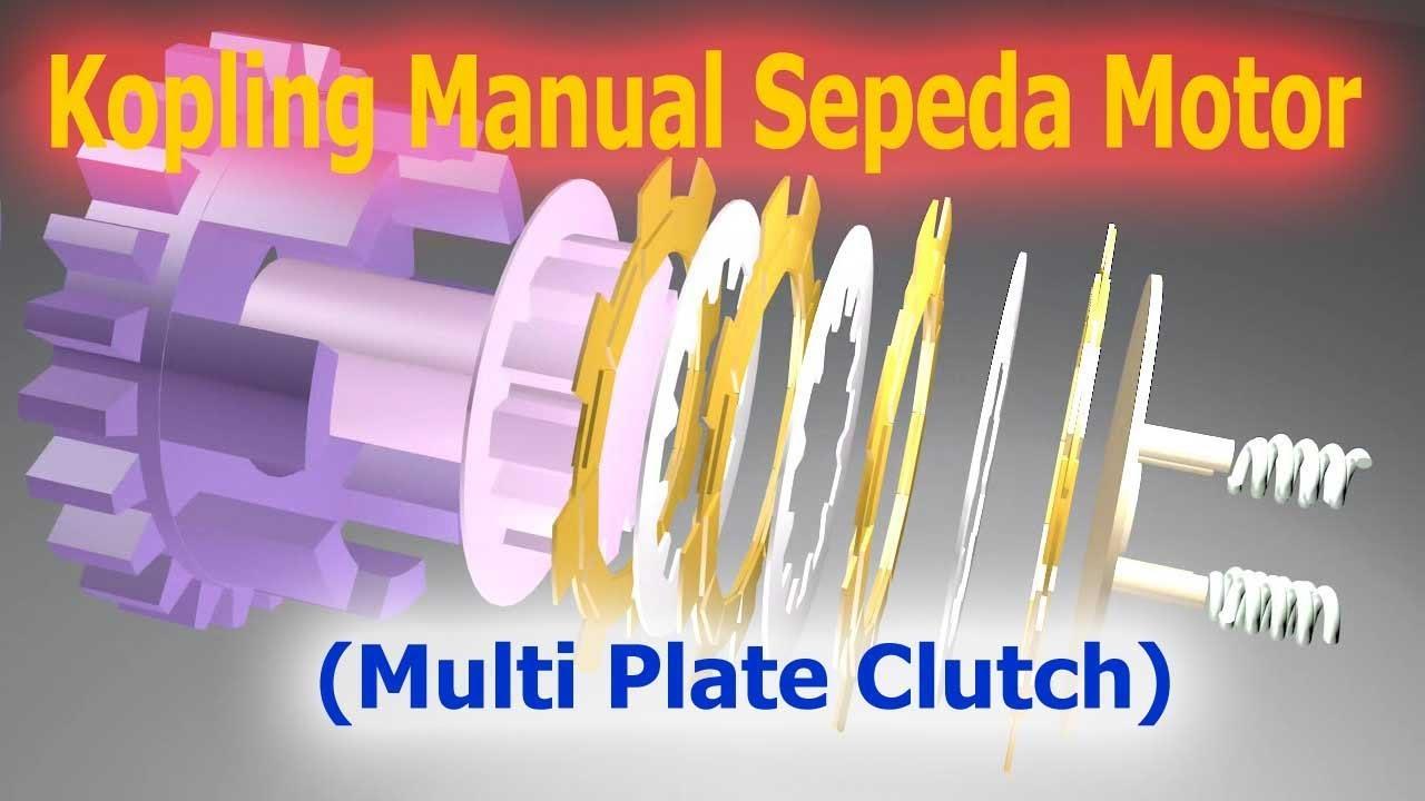 Cara Kerja Kopling Manual Sepeda Motor Multi Plate Clutch Youtube