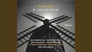 Le coeur du moulin: Act I Scene 7: Mon fils! Mon enfant! (Jacques Mother, Marie, The...