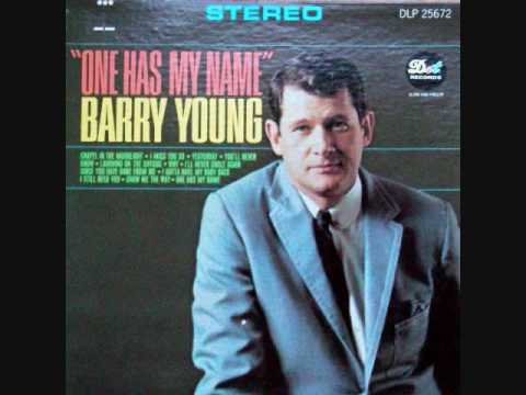 Barry Young - One Has My Name (The Other Has My Heart) (1965)