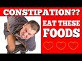 HOW TO GET RID OF CONSTIPATION FAST WITHOUT MEDICINE   7 BEST FOODS to relieve constipation fast