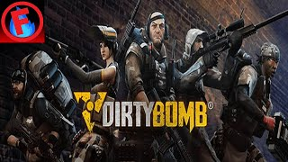 Dirty Bomb Indonesia #1 : Best FPS Shooter Game !!!