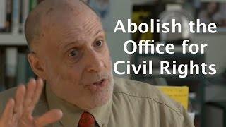 Office for Civil Rights creates more bureaucracy & less freedom on campus - Harvey Silverglate