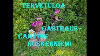 GASTHAUS - CAMPING KOSKENNIEMI HARTOLA 2019 PART : 222