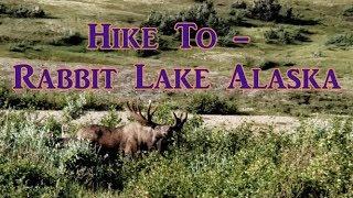 Hike to Rabbit Lake