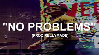 "[FREE] ""No Problems"" NBA YoungBoy x YK Osiris x YFN Lucci Type Beat (Prod.RellyMade)"