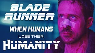 Blade Runner - When Humans Lose Their Humanity streaming