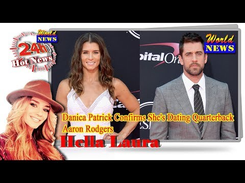 who is danica patrick dating aaron rodgers