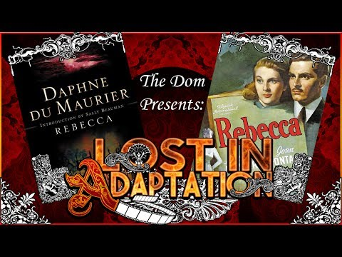 Rebecca, Lost in Adaptation ~ The Dom