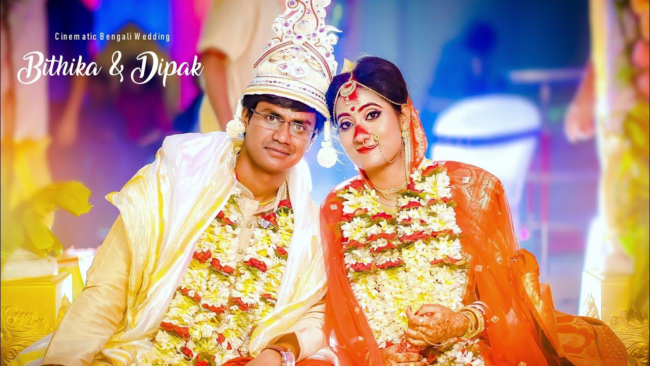 Bithika + Dipak || Tradational Bengali Wedding || Full Video ||