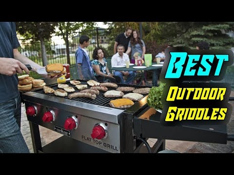 Top 5 Best Outdoor Griddles In 2019