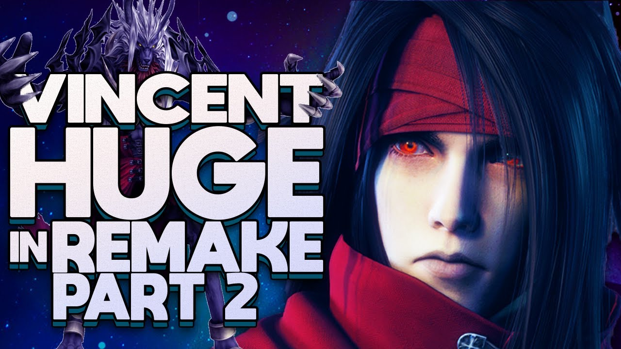 Vincent Will End Final Fantasy 7 Remake Part 2 Nightmare Begins Theory Youtube