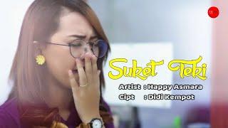 Suket Teki - Happy Asmara (Official Music Video )