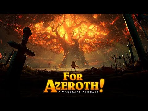 """#34 - For Azeroth: """"The lines have been drawn"""""""