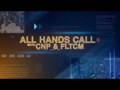 World Wide All Hands Call w Chief of Naval Personnel & Fleet Master Chief