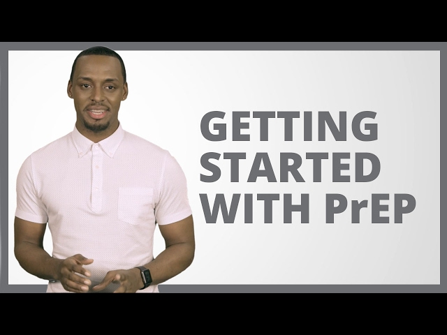 How to get on PrEP to prevent HIV