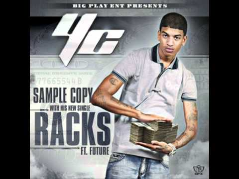 YC (Young Chris) Racks On Racks Ft Future