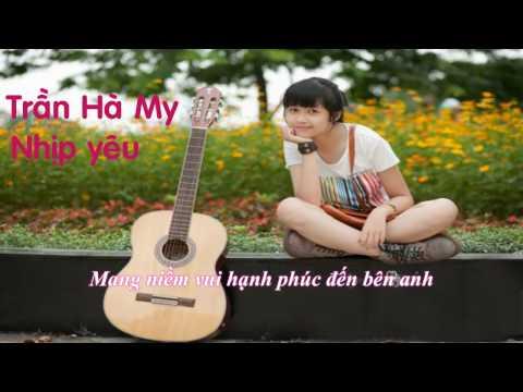 [Karaoke]Nhịp yêu - Trần Hà My(Mờ Naive) | Karaoke HD