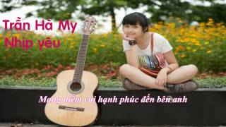 [Karaoke]Nhịp yêu - Trần Hà My(Mờ Naive)
