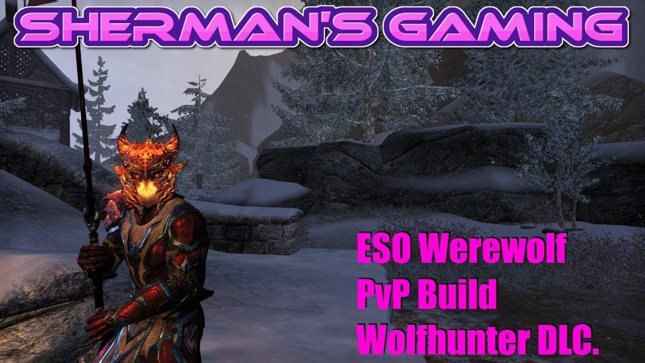 ESO Werewolf PvP Build Wolfhunter DLC