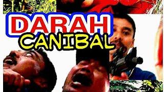 Darah Canibal -Full   Movie