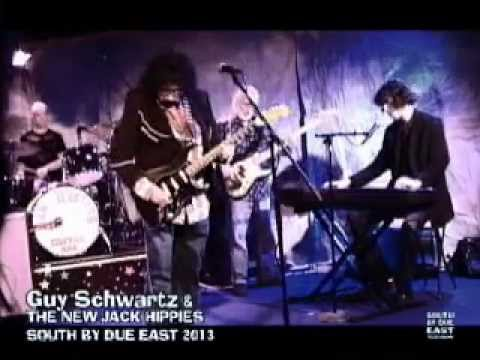 Guy Schwartz & The New Jack Hippies - 'All Thru Loving You' - Live @SOUTH BY DUE EAST 2013