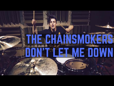 The Chainsmokers - Don † t Let Me Down (Illenium Remix) - Drum Cover