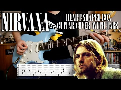 Nirvana - Heart-shaped box Guitar cover with tabs