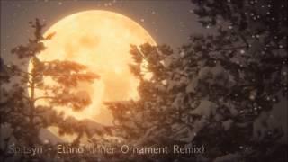 Spitsyn - Ethno (Inner Ornament Remix)