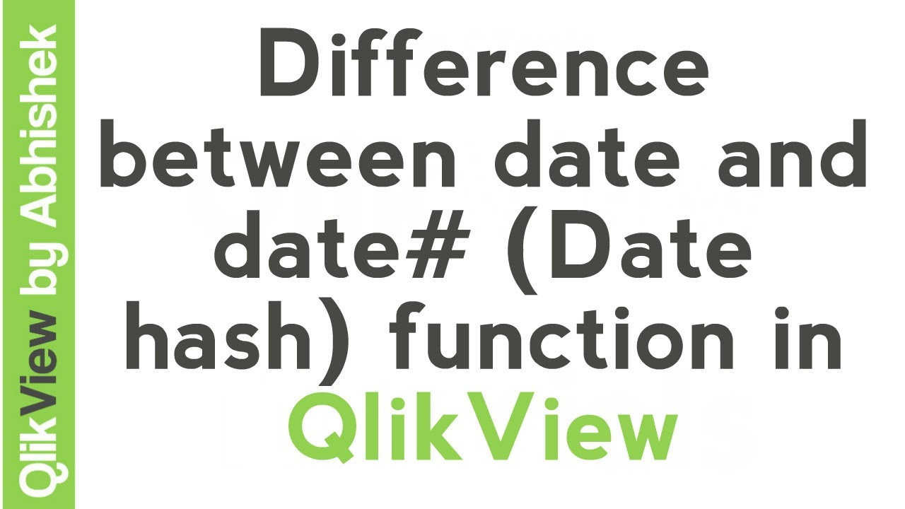 QlikView Tutorial | Difference between date and date# (Date hash) function | Data & Tools