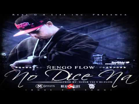 No Dice Na - Ñengo Flow ★(Original Reggaeton 2012)★(RG4L Inc.) Videos De Viajes