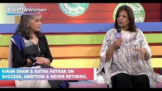 Kiran Shaw & Ratna Pathak Shah with Barkha Dutt- On Success, Ambition & Never Ever Retiring