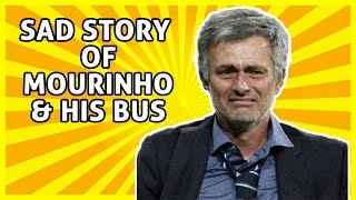 The Sad Story Of Chelsea Manager Mourinho & His Bus