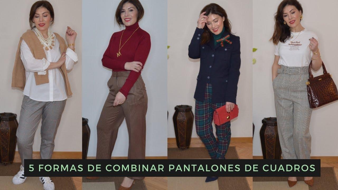 Cinco Formas De Combinar Pantalones De Cuadros Youtube