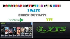 Download Bollywood/Hollywood movies For free in 2018-2 ways-Foumovies and yify yts